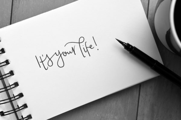 Note, It's your life!